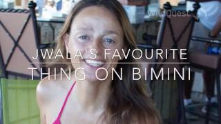 Jwala's favourite thing on Bimini