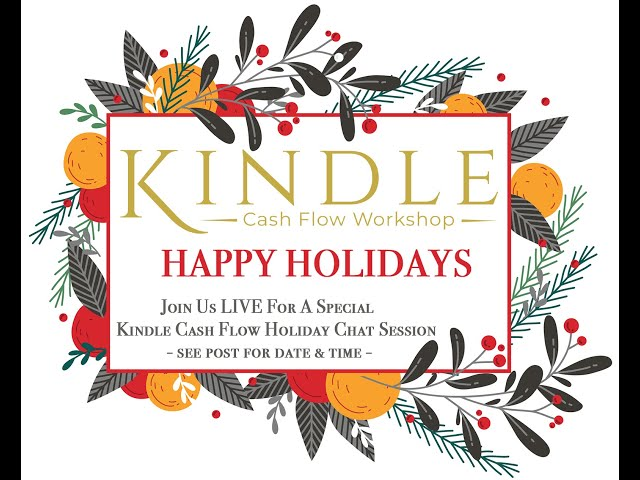 A Kindle Cash Flow Family Happy Holidays Chat Session