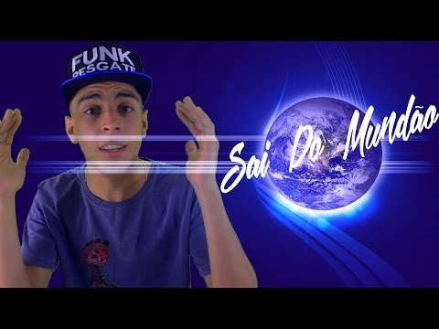 Felipe Brito - Sai do Mundão (Web Lyric)