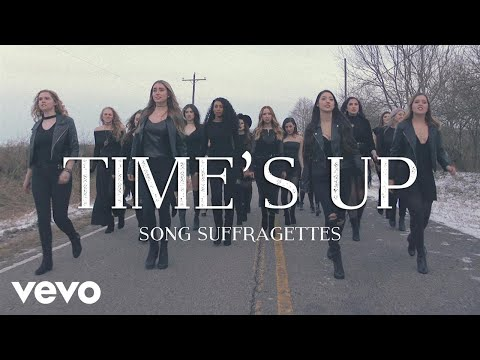 Song Suffragettes - Time's Up