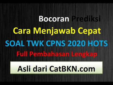cara-menjawab-soal-twk-cpns-2020-hots-|-full-pembahasan-dan-bocoran-prediksi