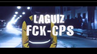 LA GUIZ - FCK-CPS (MUSIC VIDEO)