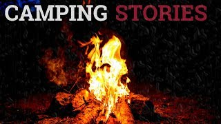 7 Scary & Strange Camping Stories