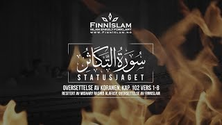 Statusjaget | Soorah At-Takhathur | Koranen på norsk | Vers 102:1-8