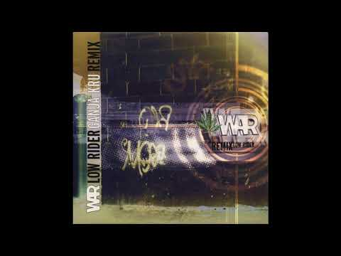 War - Low Rider [Ganja Kru Remix]