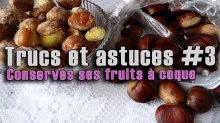 Comment conserver ses fruits à coque (noix, châtaigne, noisette) | Maman Cuisine