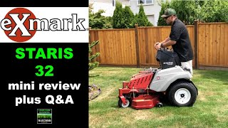 Exmark Staris 32 mini review and Q&A