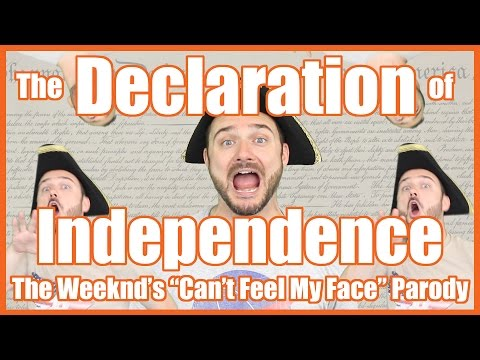 "The Declaration of Independence (The Weeknd's ""Can't Feel My Face"" Parody)"