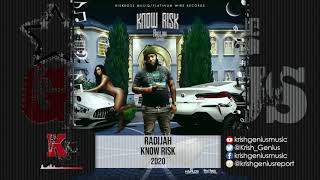 Radijah - Know Risk (Official Audio 2020)