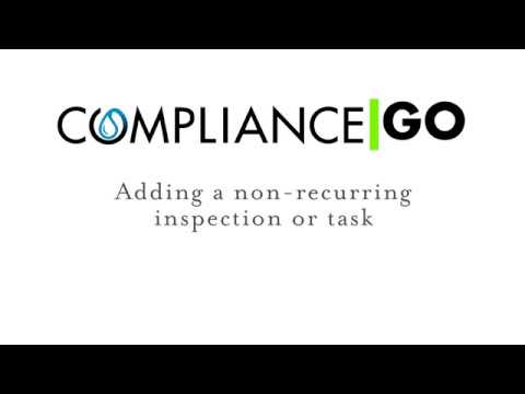 ComplianceGO | Add a Non Recurring Inspection or Task