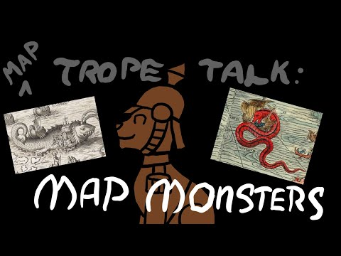 Map Trope Talk: Map Monsters