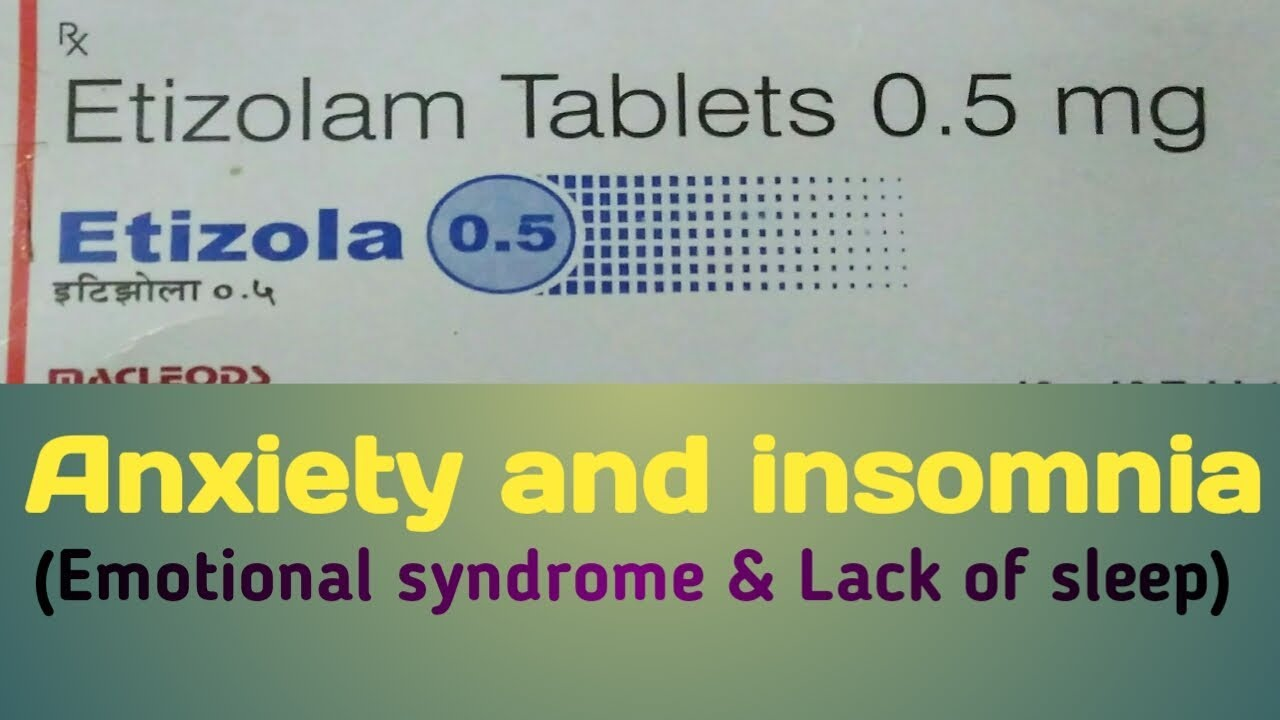 etizolam tablets 0 5 mg uses in hindi for anxiety and insomnia and side  effects