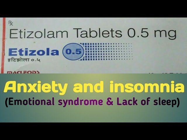 etizolam tablets 0.5 mg uses in hindi foe anxiety and insomnia and side effects