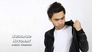 Download Xushnud - Hiyonat | Хушнуд - Хиёнат (music version) Mp3 and Videos