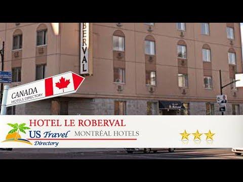 Hotel Le Roberval - Montréal Hotels, Canada