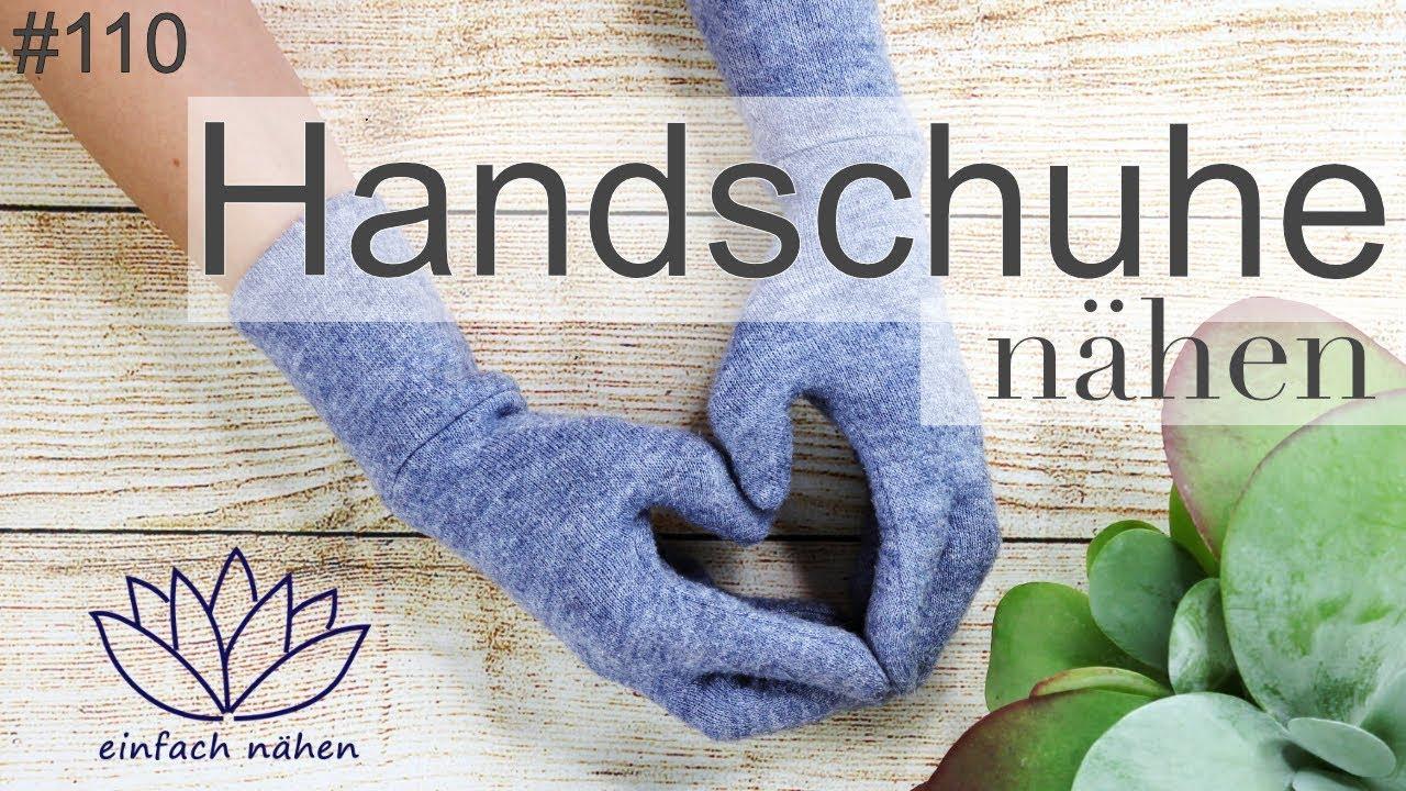 Handschuhe selber nähen - mit Anna von einfach nähen - YouTube