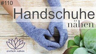 Handschuhe selber nähen - mit Anna von einfach nähen