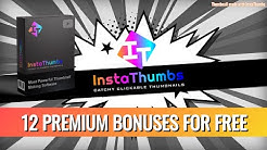 InstaThumbs Bonus - Premium YouTube Bonus Bundle for Free ($4166 Value)