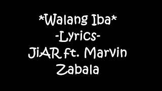 Walang iba -Ji AR ft. Marvin Zabala