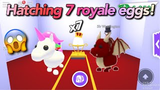 Hatching 7 royale eggs! I got legendary pets!//Roblox adopt me