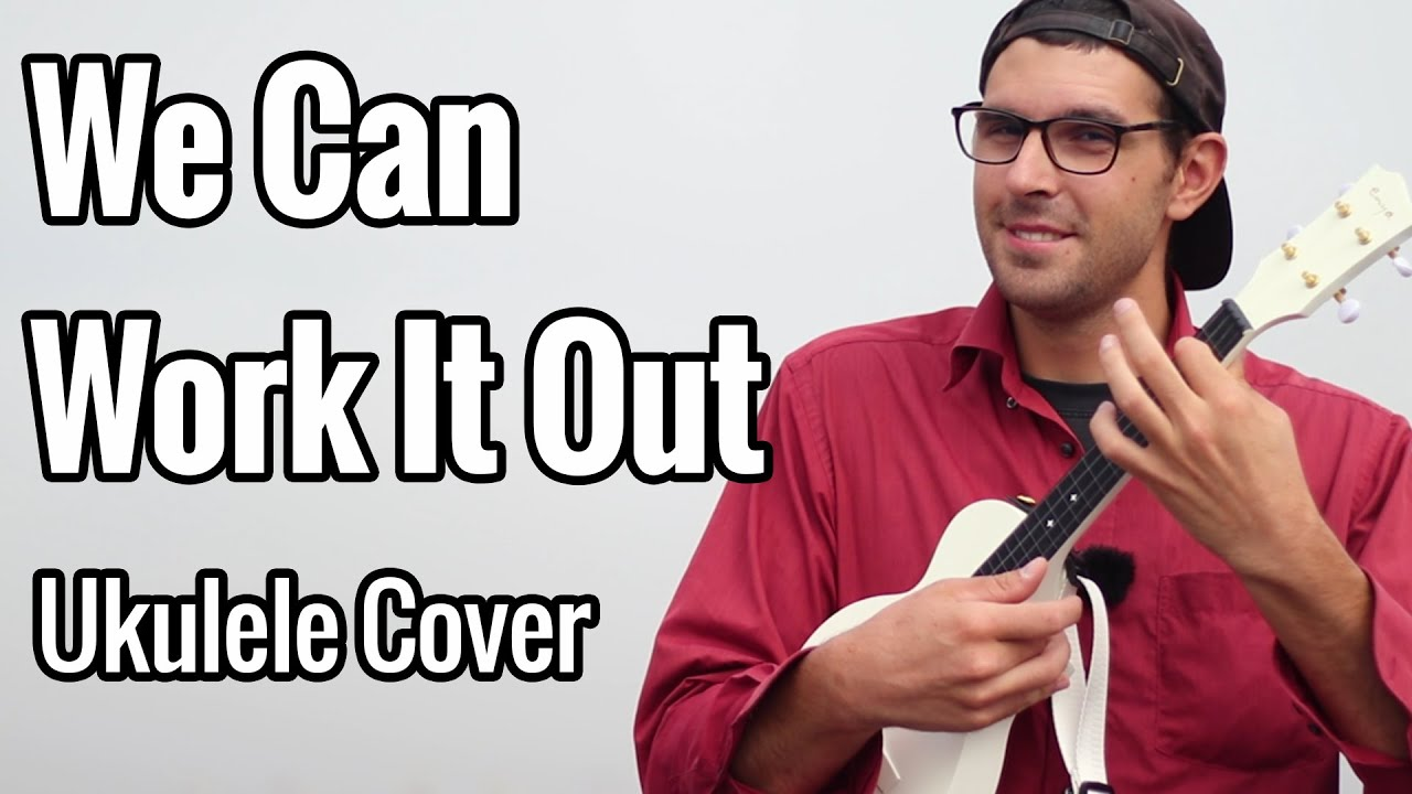 The Beatles - We Can Work It Out (Ukulele Cover)