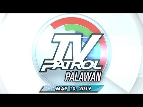 Download TV Patrol Palawan - May 10, 2019