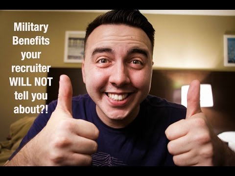 Military Benefits your recruiter WILL NOT tell you?! (Vol. 1)