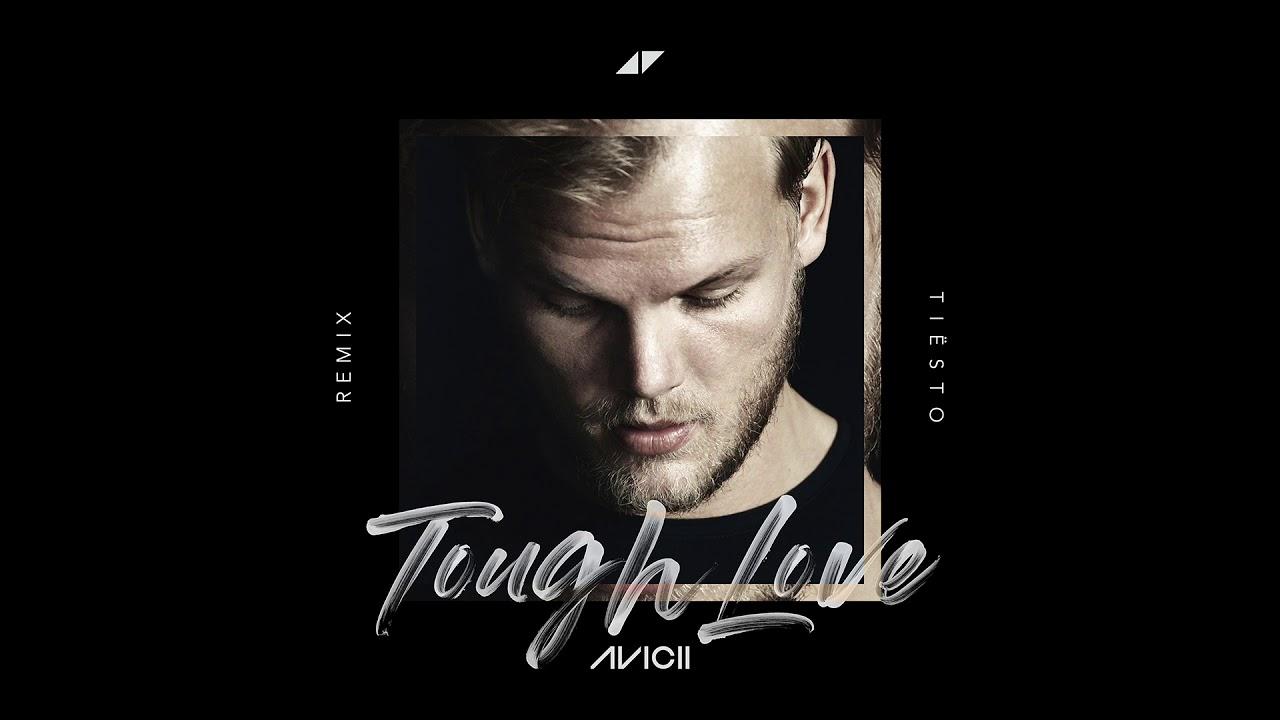 Avicii - Tough Love feat. Agnes, Vargas & Lagola (Tiësto Remix)