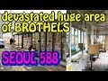 Seoul 588, The Devastated Seoul's Huge Area Of Brothels. In Seoul -Nightlife Log-