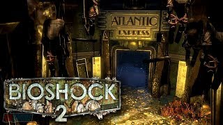 Bioshock 2 Part 2 | Remastered Version | PC Gameplay Walkthrough | Game Let