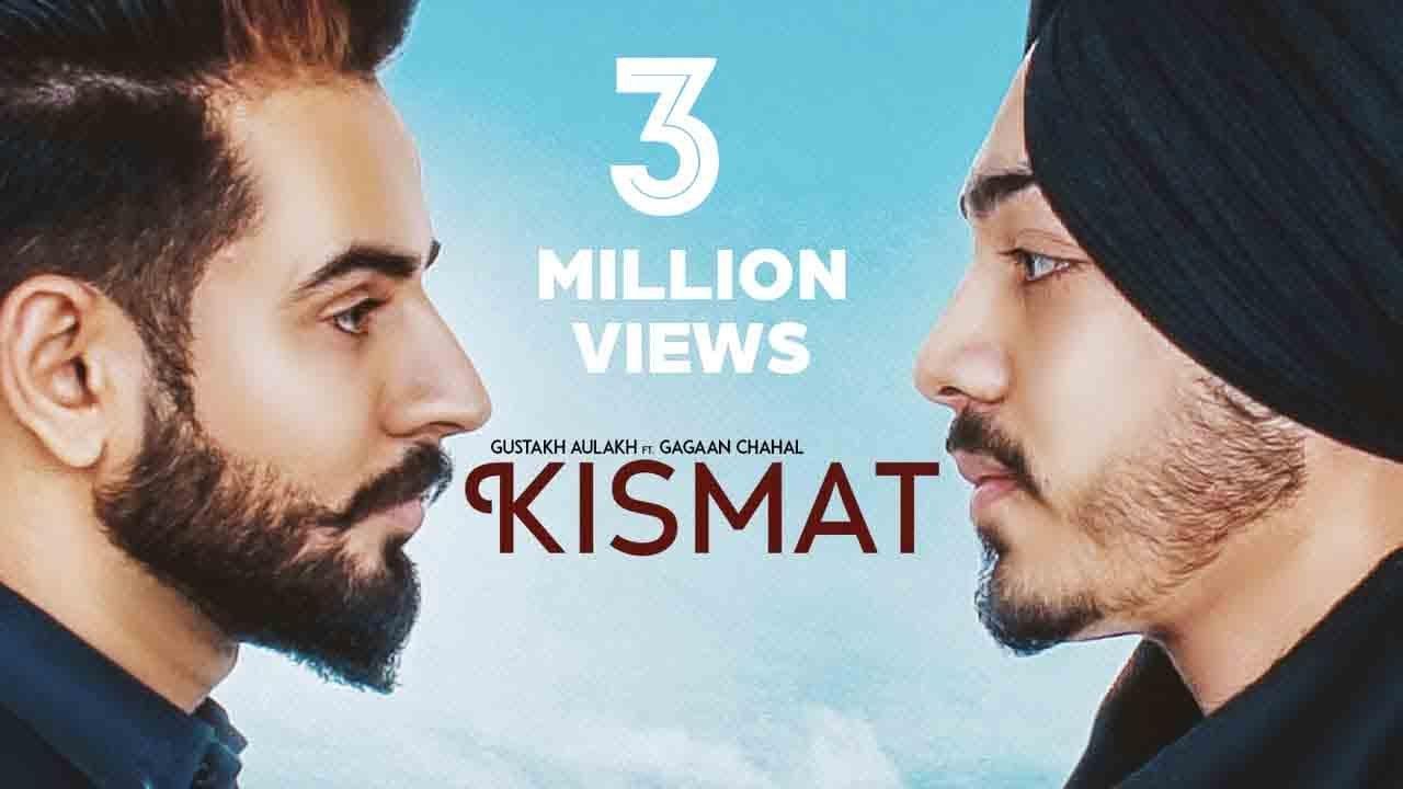 Kismat | (Full HD ) | Gustakh Aulakh Ft Gagaan Chahal
