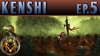 Kenshi PC Sandbox RPG - EP5 - STRONG ARMED