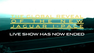 Join us for the global premiere of Jaguar I-PACE, our first all-electric performance SUV.
