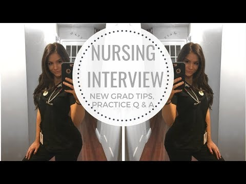 NEW GRAD NURSING INTERVIEW TIPS | INTERVIEW QUESTIONS AND ANSWERS