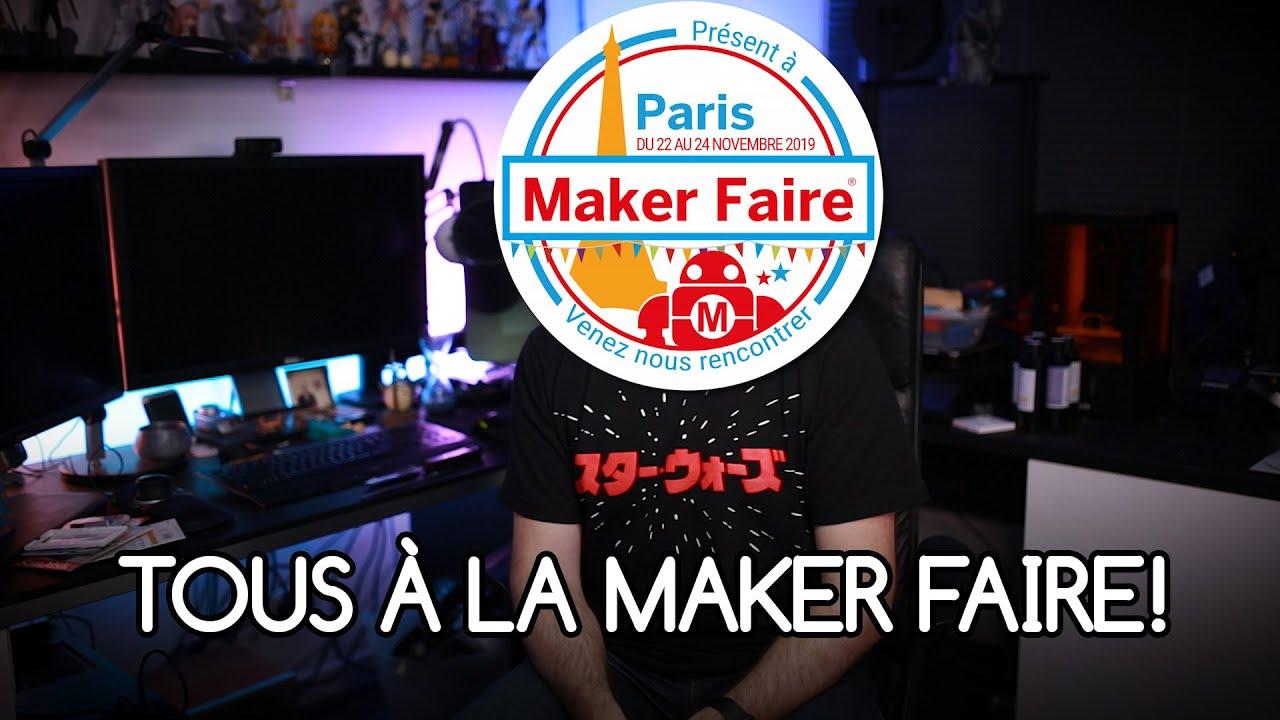 Venez Tous A La Maker Faire Et Me Rencontrer