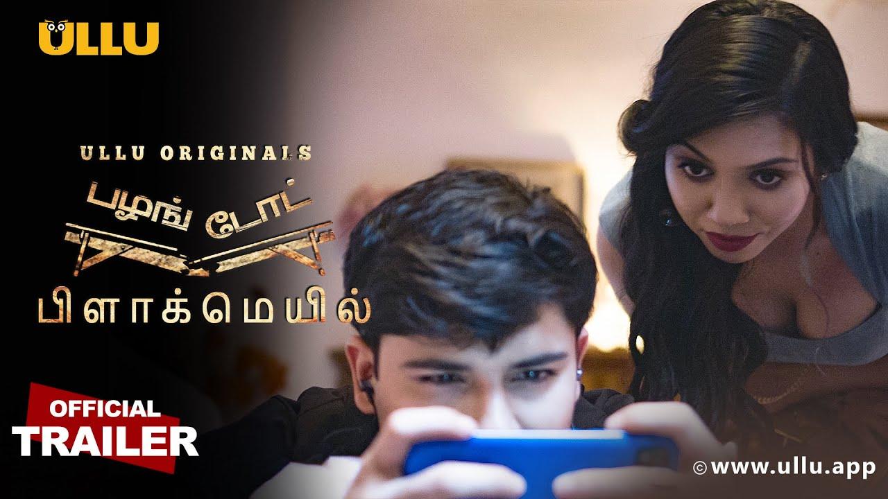 Download Blackmail I PalangTod I Ullu Originals I Tamil Official Trailer I Releasing On 8th October