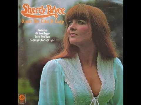 Sherry Bryce - Treat Me Like A Lady