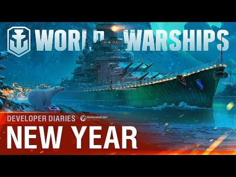 World of Warships - Developer Diaries: New Year
