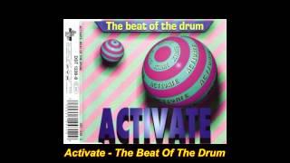 Activate - Beat Of The Drum (Maximum Overload Mix)