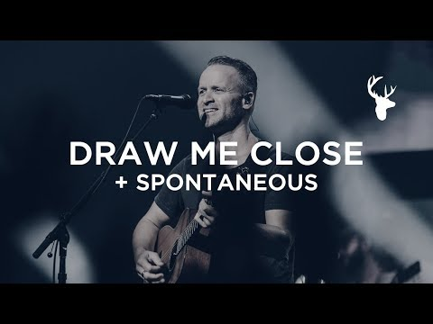 Draw Me Close + Spontaneous - Brian Johnson | Bethel Worship