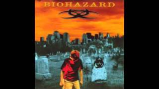 Biohazard - Means to an End - 04 - Filled With Hate