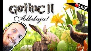 GOTHIC 2 - WESOŁEGO ALLELUJA! /MOD WIELKANOCNY! - Na żywo