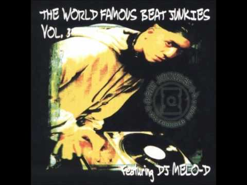 The World Famous Beat Junkies - Vol. 3 - DJ Melo-D - 1999 [FULL]