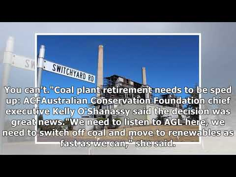 Agl trades coal for clean energy, confirms closure of liddell plant