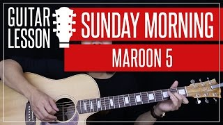 Sunday Morning Guitar Tutorial - Maroon 5 Guitar Lesson 🎸 |Chords + Guitar Cover|
