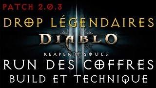 Diablo 3 2.0.3 - Technique de drop des légendaires ! Farm des coffres, build détaillé