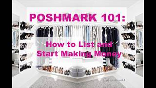 Poshmark 101: How to List and Start Making Money