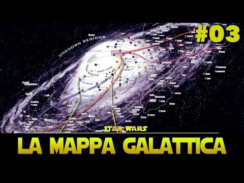 "Star Wars Universe - Ep. 03: ""La Mappa Galattica"""