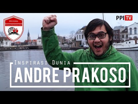 [PPI Dunia] - Andre Prakoso, Master Delft University Netherland