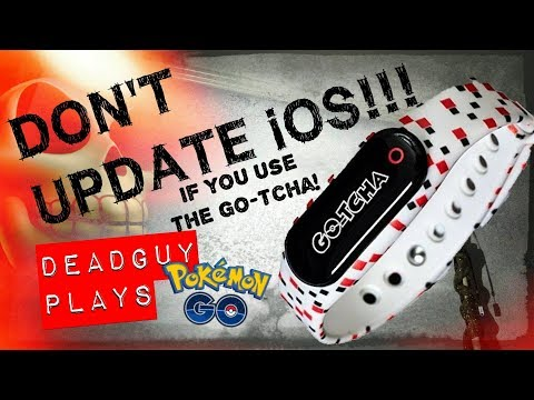 DO NOT UPDATE iOS IF YOU ARE USING GO-TCHA for POKEMON GO!!